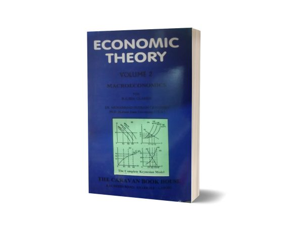 Economic theory volume 2 Macroeconomics By Dr. Muhammad Hussain Chaudhry