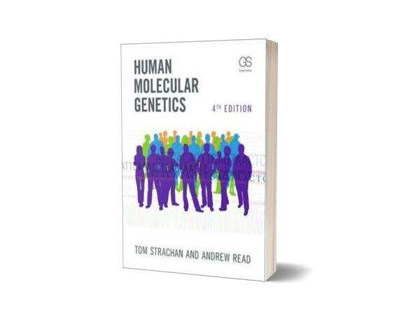Human Molecular Genetics 4th Edition By Tom Strachan &_ Andrew Read