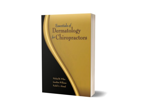 Essentials of Dermatology for Chiropractors By Michael Wiles