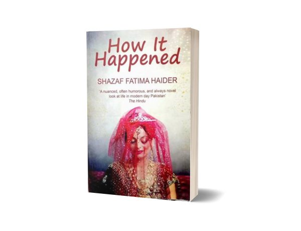 How It Happened By Shazaf Fatima Haider