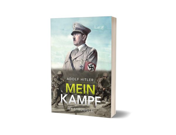 Mein Kampf An Autobiography By Adolf Hitler