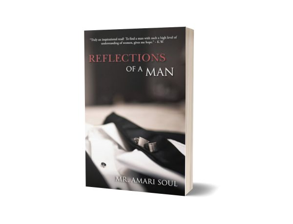 Reflections of A Man by Amari Soul