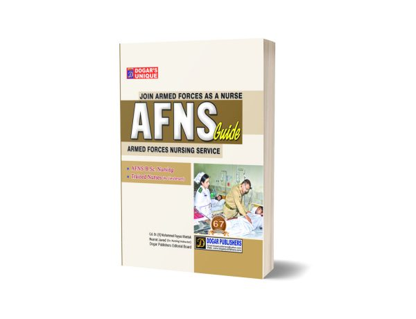 Armed Force Nursing Service AFNS Guide By Dogar Publishers