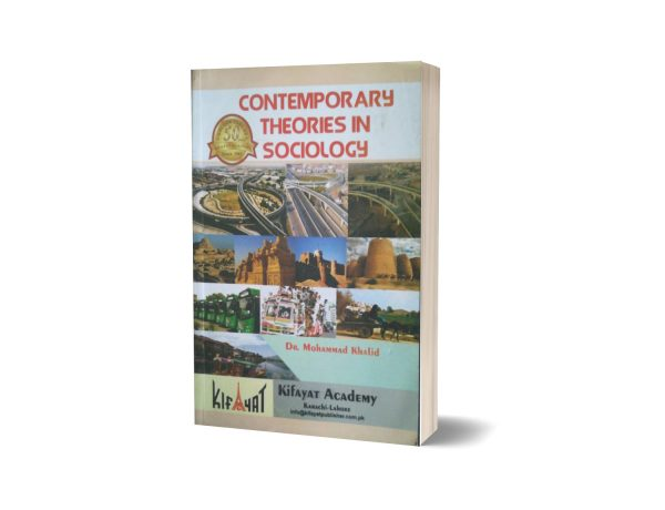 Contemporary theories in Sociology By Dr Muhammad Khalid