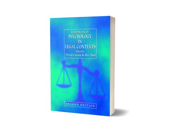 Handbook of Psychology in Legal Contexts 2nd Edition By Ray Bull