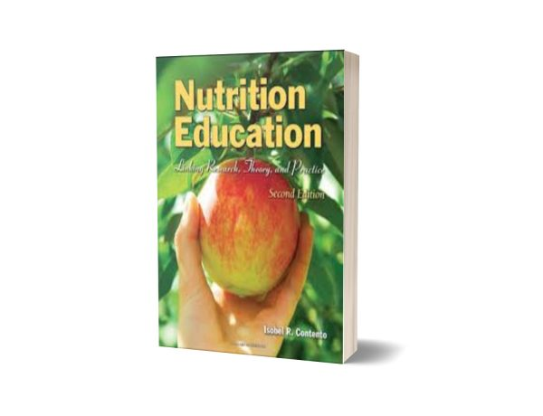 Nutrition Education Linking Research Theory and Practice