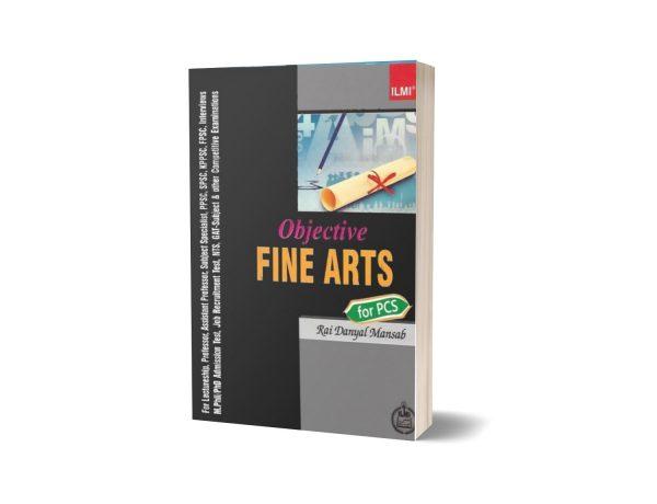 Objective FINE ARTS For PCS By Rai Mansab Ali