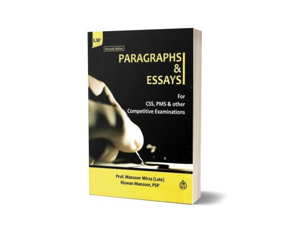Paragraphs and Essays For CSS and PCS By Prof Manzoor Mirza