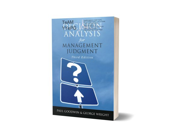 Paul Goodwin, George Wright-Decision Analysis for Management Judgment-Wiley (2004)