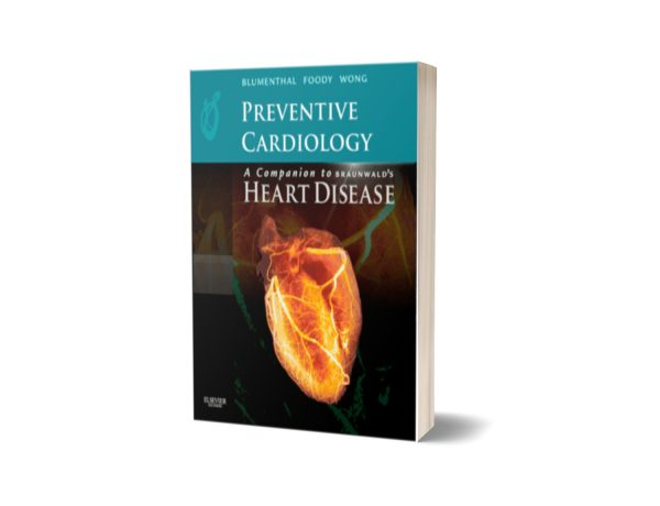 Preventive Cardiology A Companion to Braunwald's Heart Disease
