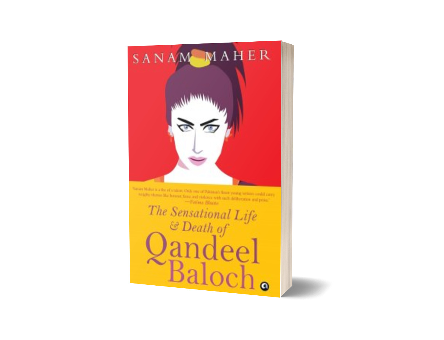 The Sensational Life and Death of Qandeel Baloch - Chapter