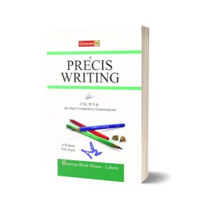 PRECIS WRITING For CSS PMS By A B Jasra And N K Joyia