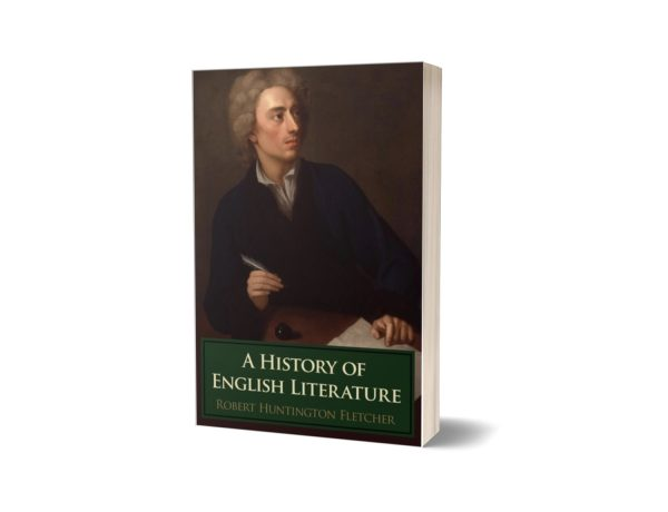 A History of English Literature By Robert Huntington Fletcher
