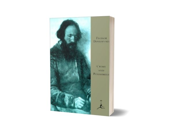 Crime and Punishment By Fyodor M. Dostoevsky