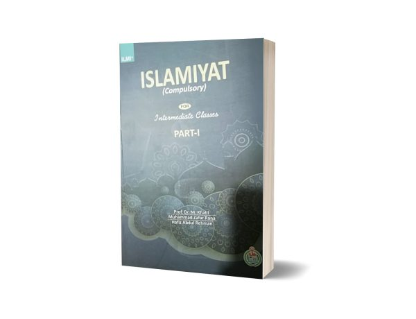 Islamiyat Compulsory Intermediate Part I Federal Board By Dr Muhammad Khaili
