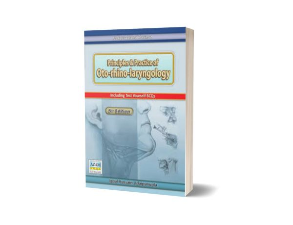 PRINCIPLES AND PRACTICE OF OTO-RHINO-LARYNGOLOGY 5th Edition