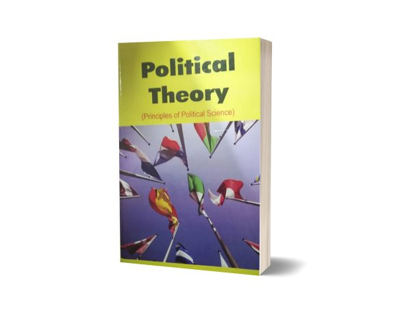 Political Theory Principles Of Political Science By Rc Agarwal