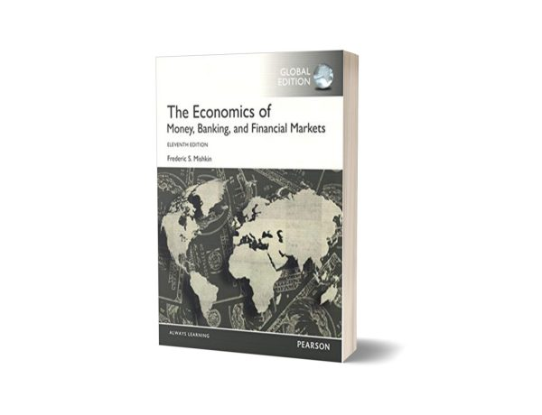 The Economics of Money, Banking and Financial Markets 11th Edition
