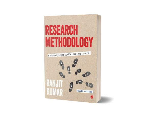 Research Methodology A Step-by-Step Guide for Beginners Fourth edition By Ranjit Kumar