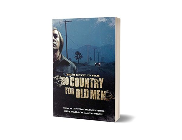 No Country for Old Men From Novel to Film Novel By Lynnea Chapman King