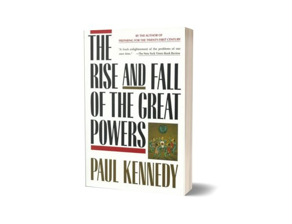 The Rise and Fall of the Great Powers Book By Paul Kennedy