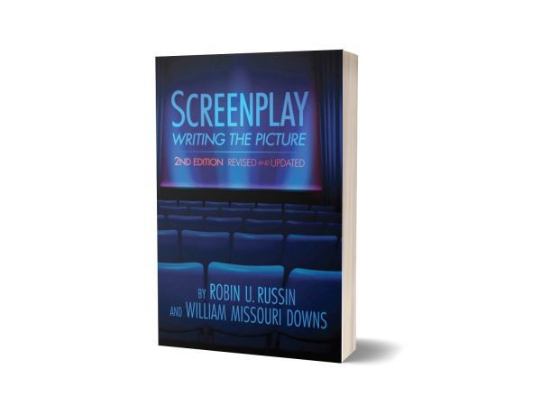 Screenplay Writing the Picture 2nd Edition By Robin U Russin