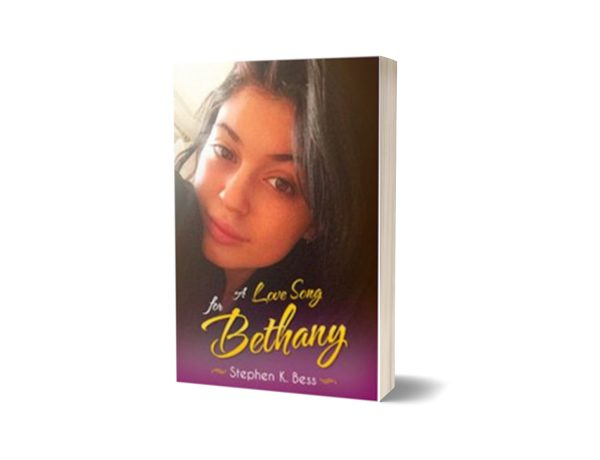 A Love Song for Bethany Beautiful Love Story By Stephen K. Bess