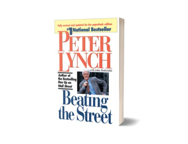 Beating the Street By Peter Lynch and John Rothchild