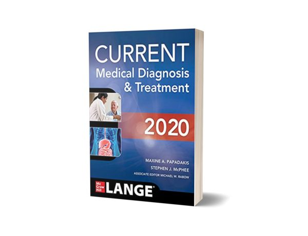 CURRENT Medical Diagnosis and Treatment 2020 By Maxine A Papadakis