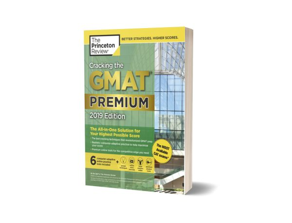 Cracking the GMAT Premium Edition with 6 Computer Adaptive Practice Tests 2019 By Princeton Review