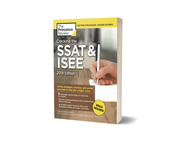 Cracking the SSAT and ISEE 2019 Edition By Princeton Review