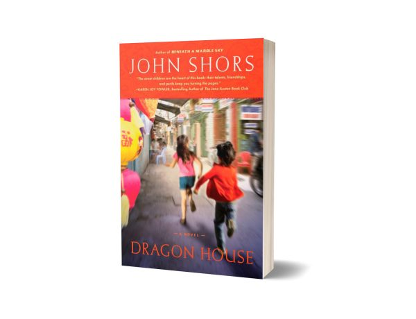 Dragon House By John Shors