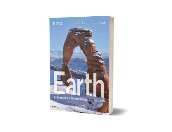 Earth An Introduction to Physical Geology 12th Edition By Edward J. Tarbuck