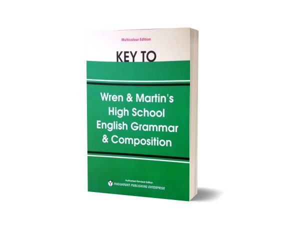 Key To Wren and Martin's High School English Grammar and Composition