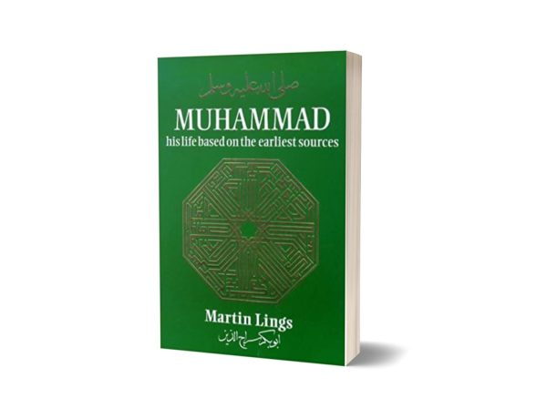 Muhammad His Life Based on the Earliest Sources Book By Martin Lings