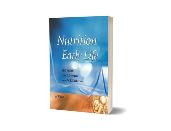 Nutrition in Early Life 1st Edition By Jane B. Morgan