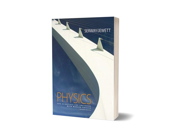 Physics for Scientists and Engineers with Modern Physics Seventh Edition By Raymond A. Serway