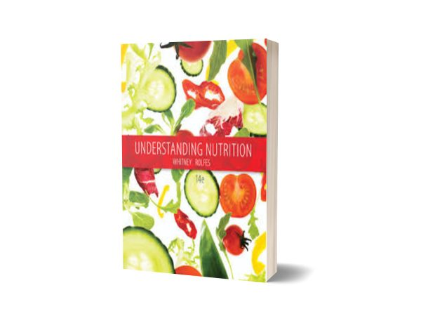 Understanding Nutrition 14 Edition By Eleanor Noss Whitney
