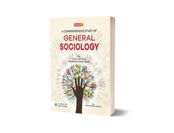 A Comprehensive Study of General Sociology By Shabbir Hussain Chaudhry