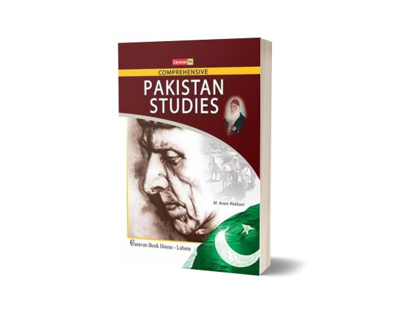 Comprehensive Pakistan Studies for B.A. BSc. CSS By M ikram Rubbani