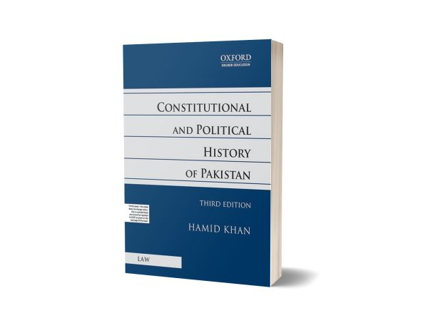 Constitutional and Political History of Pakistan Third Edition By Hamid Khan
