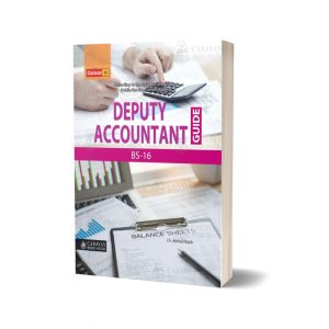 Deputy Accountant Guide BS-16 By Caravan Book House