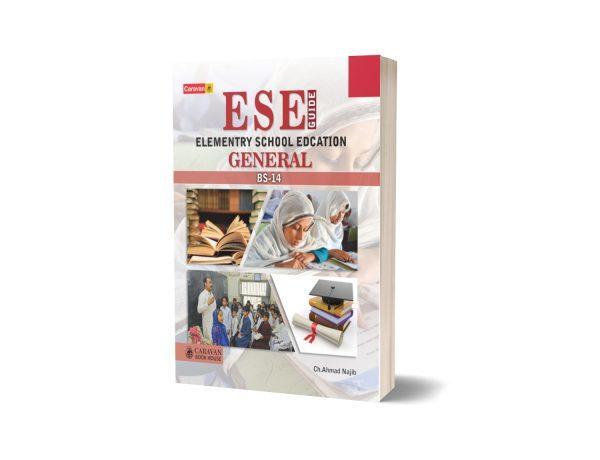 ESE General BS-14 By Ch Ahmad Najib