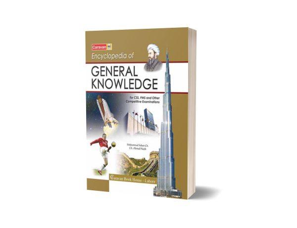 Encyclopedia of General Knowledge CSS/PMS By Ch. Ahmad Najib