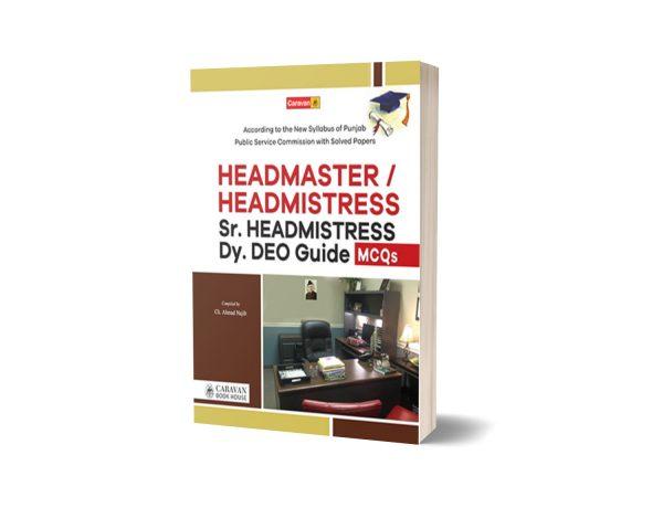Headmaster & Headmistress Guide By Ch Ahmad Najib