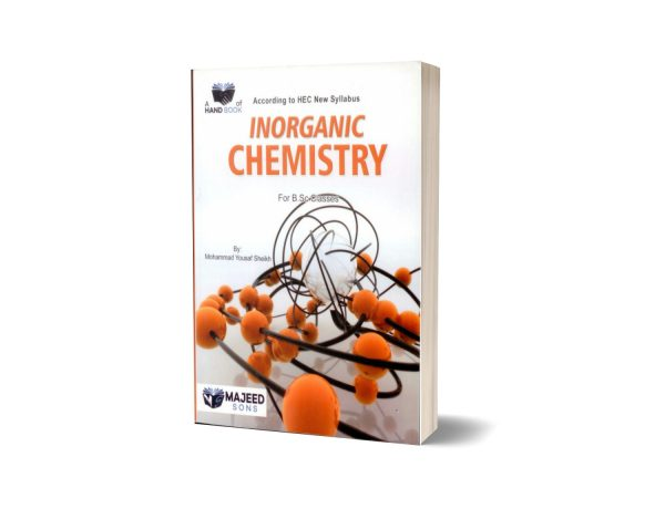 Inorganic Chemistry For B.S.C Classes Majeed Sons
