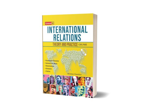 International Relations Theory and Practice PMS/CSS By M Sobhan Ch