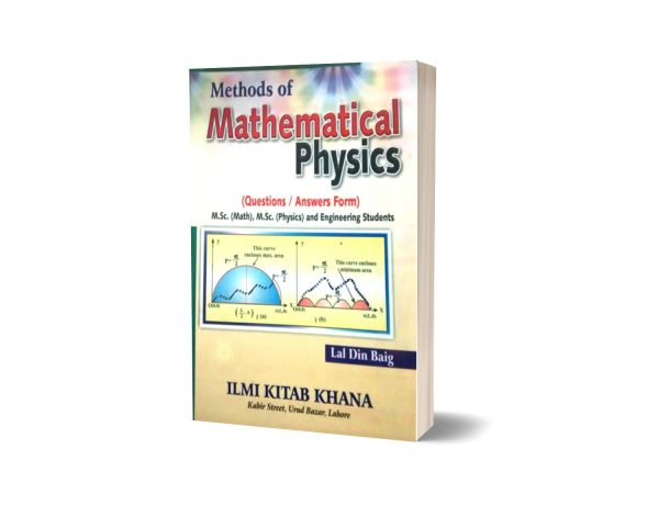 Methods of Mathematical Physics By Lal Din Baig