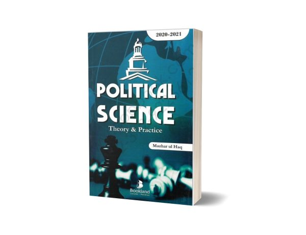 POLITICAL SCIENCE Theory & Practice 2020 By Mazhar ul