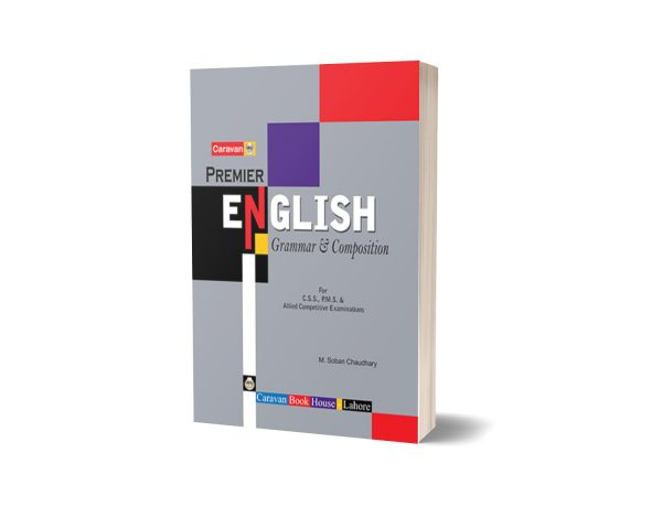 Premier English Grammar and Composition CSS/ PMS By M Soban Ch